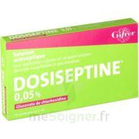 Dosiseptine 0,05 % S Appl Cut En Récipient Unidose 10unid/5ml à RUMILLY